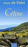 Céline, une vie toute simple