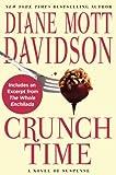 Crunch Time: A Novel of Suspense (Goldy Schulz Book 16)