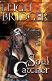 Soul Catcher (Outsider Trilogy) (The Outsider Series)