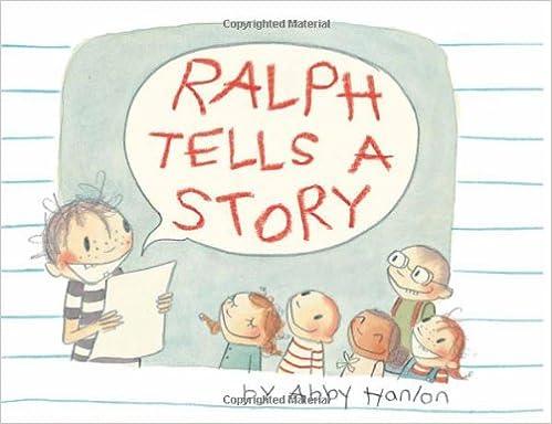 Ralph Tells a Story: Abby Hanlon: 9780761461807: Amazon.com: Books