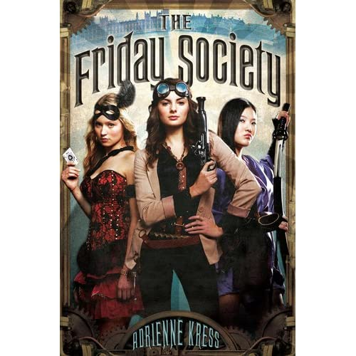 Adrienne Kress - The Friday Society