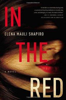 In the Red: A Novel by Elena Mauli Shapiro| wearewordnerds.com