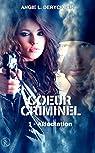 Coeur criminel 1: Affectaction