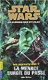 Star Wars - Les Apprentis Jedi, tome 2 : La menace surgie du passé