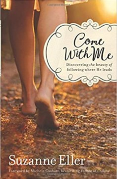 "Are You Compelled to Follow Him: Book Review for ""Come With Me"" by Suzanne Eller"