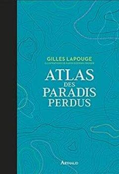 Livres Couvertures de Atlas Des Paradis Perdus