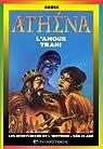 Athéna, l'amour trahi