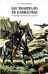 Les Trappeurs de l'Arkansas et autres romans de l'ouest