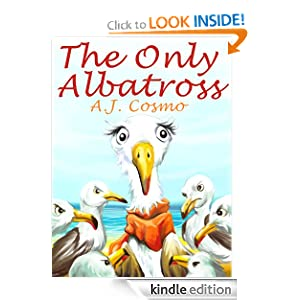 The Only Albatross (for young readers 4 to 6 years old.)