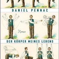 Der Körper meines Lebens : Roman / Daniel Pennac
