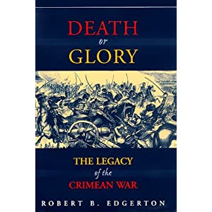 Death or Glory: The Legacy of the Crimean War