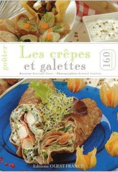 Livres Couvertures de Goûter les crêpes et galettes, 160 recettes