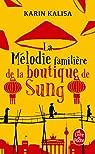 La mélodie familière de la boutique de Sung