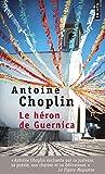Le héron de Guernica par Antoine Choplin