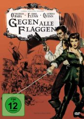 Gegen alle Flaggen, Errol Flynn, Piratenfilm, Film, Pirat, DVD, Rezension, Review