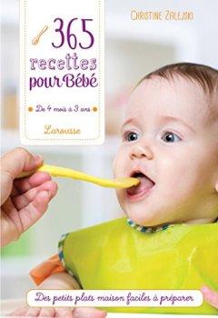 Livres Couvertures de 365 recettes pour bébé: De 4 mois à 3 ans