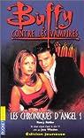 Buffy contre les vampires, tome 6 : Les Chroniques d'Angel 1