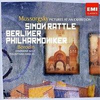 Bilder einer Ausstellung / Modest Peter Mussorgsky ; Simon Rattle ; Berliner Philharmoniker