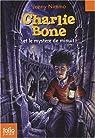 Charlie Bone, Tome 1 : Charlie Bone et le mystère de minuit
