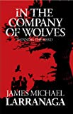 In the Company of Wolves: Thinning The Herd