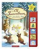 Oh Tannenbaum: Meine schönsten Weihnachtslieder. Ab 18 Monate