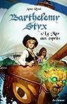 Barthélemy Styx, Tome 1 : La mer aux esprits