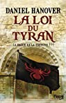 La dague et la fortune, tome 3 : La loi du tyran