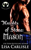 Knights of Stone: Mason (Highland Gargoyles Book 1)