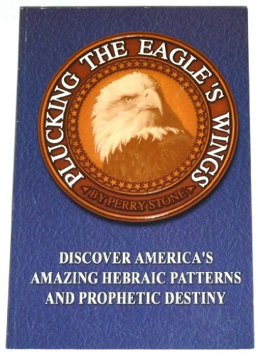 Plucking The Eagle's Wings