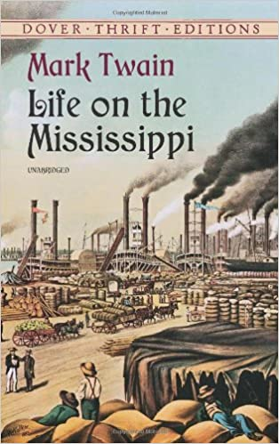 life on the mississippi river � a review