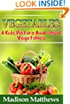 Children's Book About Vegetables: A K...