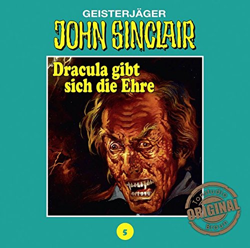 John Sinclair (5) Dracula gibt sich die Ehre (Teil 2/3) (Jason Dark) Tonstudio Braun / Lübbe Audio 2016