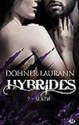 Hybrides, T2 : Slade