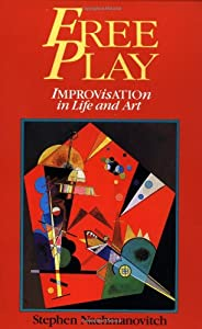 "Cover of ""Free Play: Improvisation in Lif..."