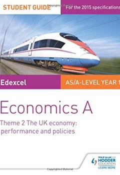Livres Couvertures de Edexcel Economics A Student Guide: Theme 2 The UK economy - performance and policies