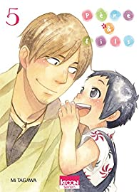 Père & Fils, tome 5 par Tagawa