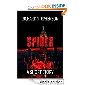 """Spider: A Short Story"" - Richard Stephenson"
