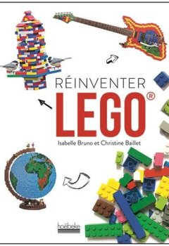 Book's cover of Réinventer Lego ®