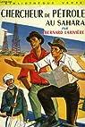Chercheur de petrole au sahara