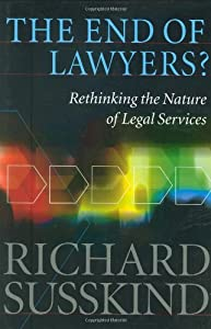 "Cover of ""The End of Lawyers?: Rethinking..."
