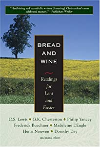 "Cover of ""Bread And Wine: Readings For Le..."