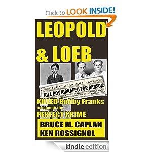 Leopold & Loeb Killed Bobby Franks