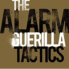The Alarm, Guerilla Tactics