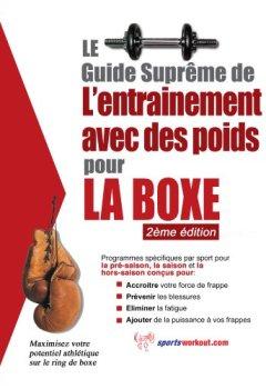 Livres Couvertures de Le guide suprême de l'entrainement avec des poids pour la boxe