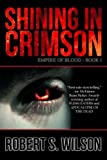 Shining in Crimson: Empire of Blood Book One (A Dystopian Vampire Novel)