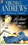 La famille Logan, tome 2 : Le chant du coeur