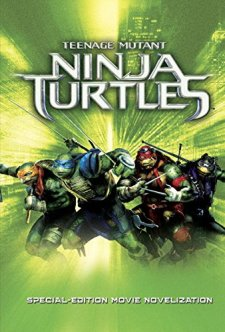 Teenage Mutant Ninja Turtles: Special Edition Movie Novelization (Teenage Mutant Ninja Turtles) (Junior Novel) by Victoria Shelley| wearewordnerds.com