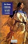 Creek Mary : La magnifique