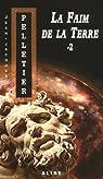 Les gestionnaires de l'apocalypse, tome 4 : La faim de la Terre - 2