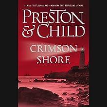 Crimson Shore (  UNABRIDGED) by Douglas Preston, Lincoln Child Narrated by Rene Auberjonois